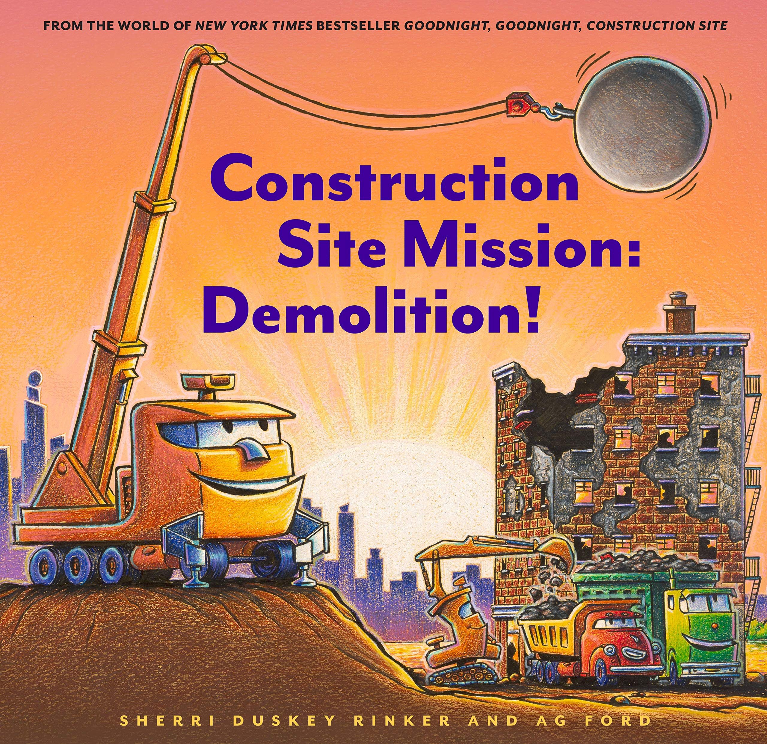 A picture book featuring a crane truck with a wrecking ball in the foreground, while other construction vehicles work near an old building in the background.