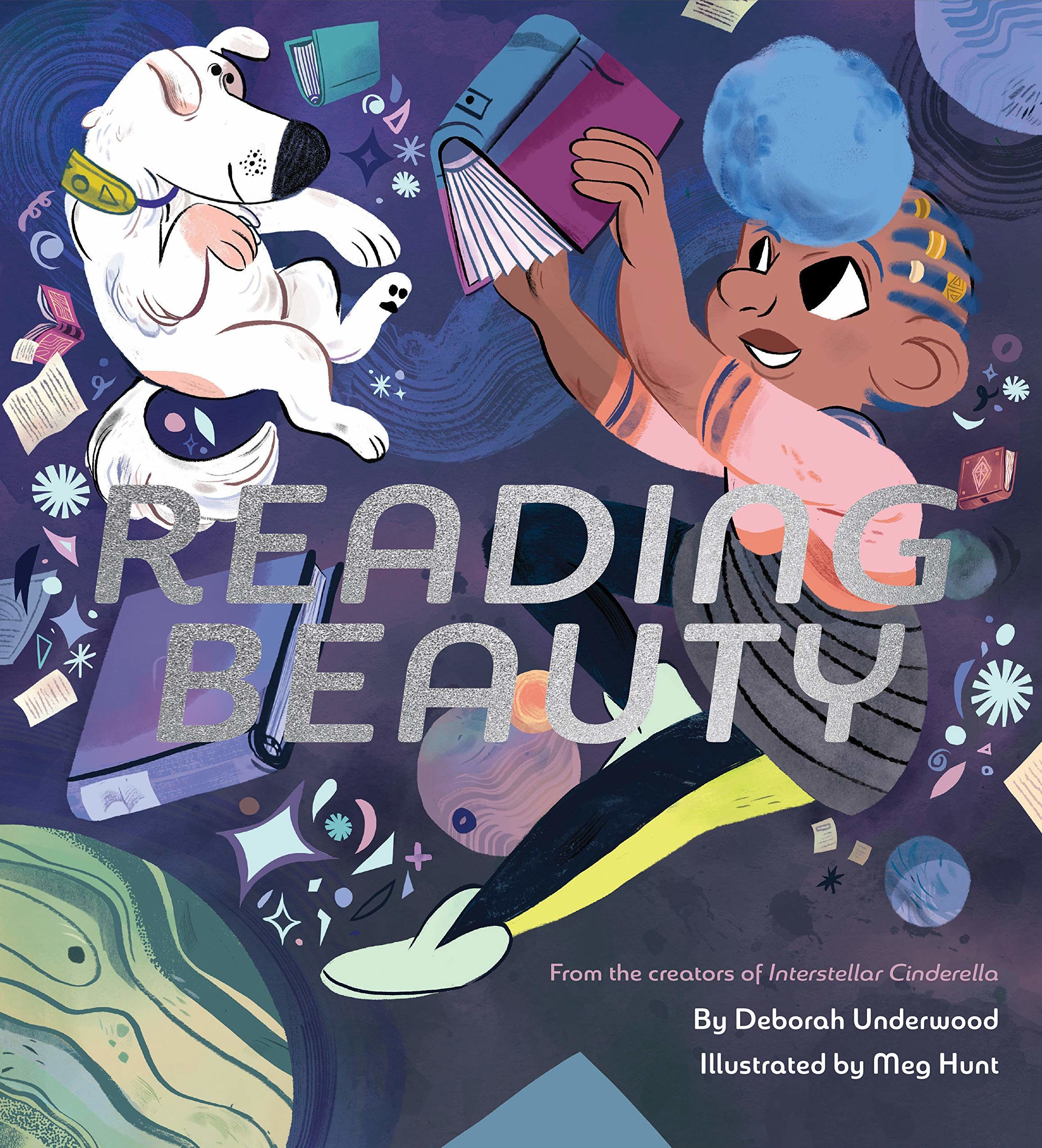 A picture book cover with title in silver foil, featuring an image of a Black girl and her dog in an outer-space setting among fantastical-looking books.