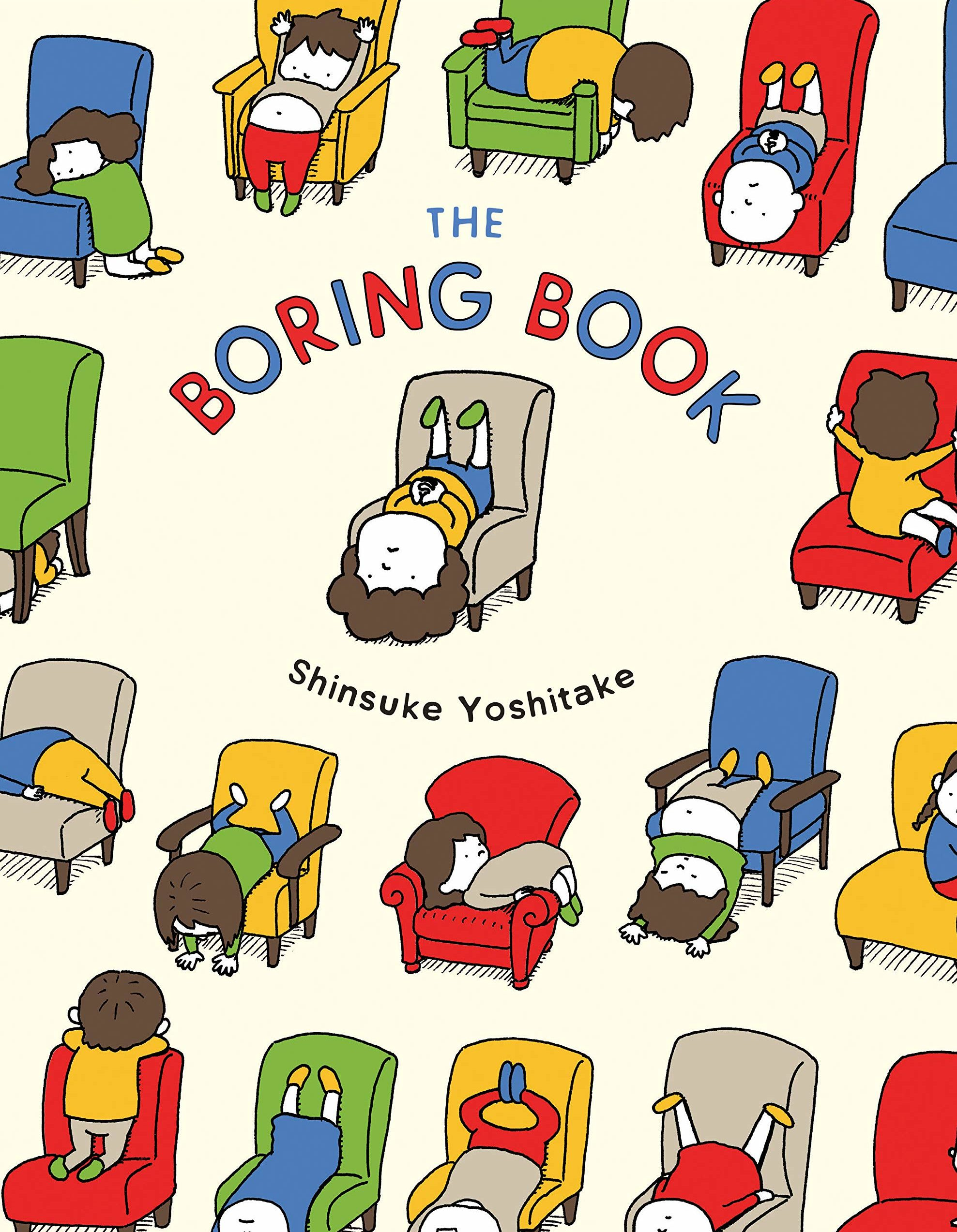 A picture book cover depicting many different kids sitting in ridiculous positions upon chairs in different colors.